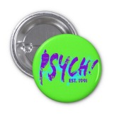 psych_radical_90s_button-r9d2782b8c04746b79d8b9b3c5903898d_x7j12_8byvr_512